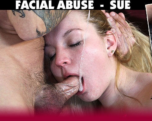 Facial Abuse Starring Sue